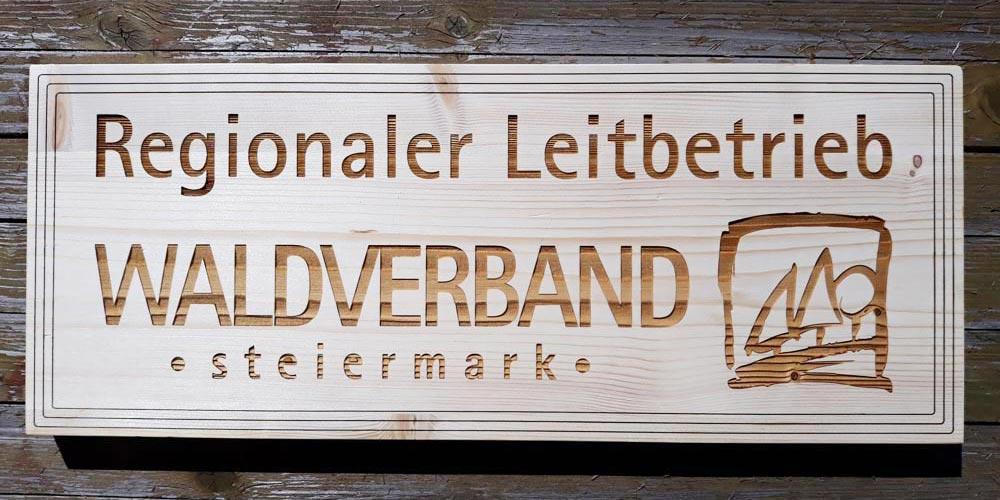 Holzschild mit Gravur Waldverband Steiermark